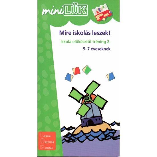 Mini LÜK füzet - Mire iskolás leszek 2.