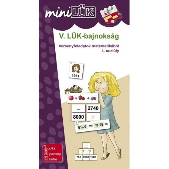 Mini LÜK füzet - V. Bajnokság 4.o.matematika