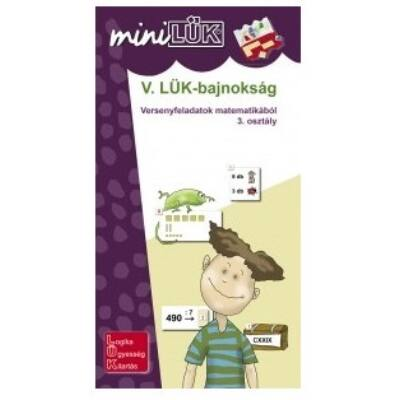 Mini LÜK füzet - V. Bajnokság 3.o.matematika
